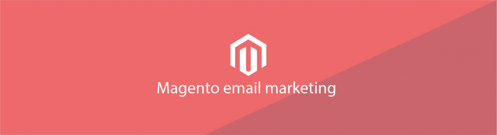Magento email marketing aquive media