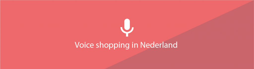 Voice shopping in Nederland - Aquive media Magento bureau